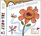 Cammina Manina by Pietro Formentini