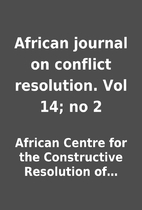 African journal on conflict resolution. Vol…