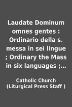 Laudate Dominum omnes gentes : Ordinario…