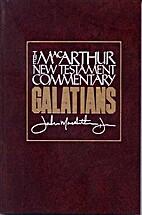 Galatians MacArthur New Testament Commentary…