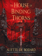 The House of Binding Thorns (A Dominion of…