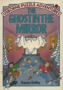 Ghost in the Mirror (Usborne Puzzle Adventures) by Karen Dolby