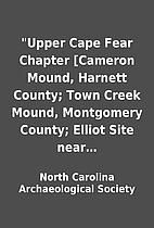 Upper Cape Fear Chapter [Cameron Mound,…