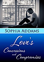 Love's Concessions and Compromises by…