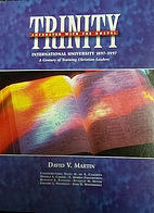 Trinity : Entrusted with the Gospel by David…