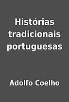 Histórias tradicionais portuguesas by…