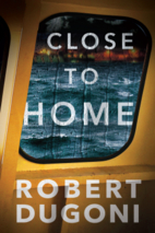 Close to Home (Tracy Crosswhite) by Robert…