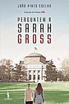 Perguntem a Sarah Gross (Portuguese Edition)…
