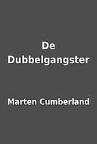 De Dubbelgangster by Marten Cumberland
