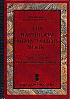 The Bathroom Brain Teasers Book by Russ…