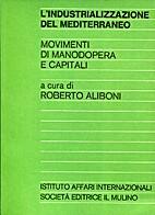 L'industrializzazione del Mediterraneo:…