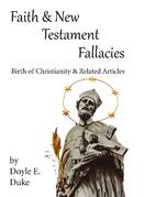 Faith and New Testament Fallacies: Birth of…