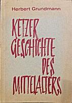 Ketzergeschichte des Mittelalters by Herbert…