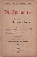 Die Zukunft VII. Jahrg. 5. November 1898 Nr.…