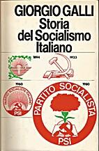 Storia del socialismo italiano by Giorgio…