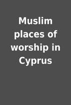 Muslim places of worship in Cyprus