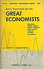 The Basic Teachings of the Great Economists…