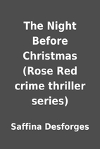 The Night Before Christmas (Rose Red crime…