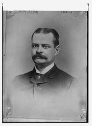 Author photo. William Waldorf Astor (1848-1919), 1st Viscount ~ <BR>George Grantham Bain Collection (Library of Congress)