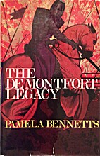 The de Montfort legacy by Pamela Bennetts