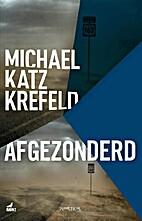 Afgezonderd by Michael Kraamer Katz Krefeld,…