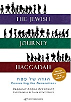 The Jewish Journey Haggadah: Connecting the…
