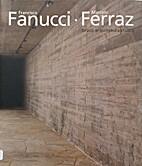 Francisco Fanucci, Marcelo Ferraz - Brasil…