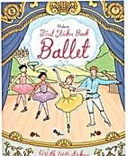 First Sticker Book Ballet (First Sticker…