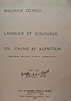 Langues et écritures en Chine by Maurice…