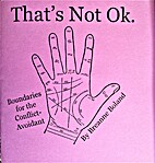 That's Not Ok: Boundaries for the…