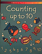 Counting Up to Ten (Usborne First Learning)…