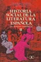 Historia social de la literatura española 2…