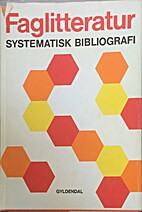 Faglitteratur : systematisk bibliografi by…