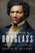 Frederick Douglass: Prophet of Freedom by…