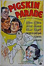 Pigskin Parade [1936 film] by David Butler