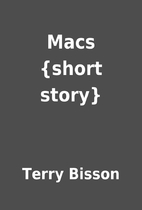 Macs {short story} by Terry Bisson