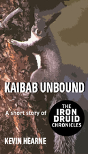 Kaibab Unbound by Kevin Hearne