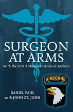 Surgeon at arms by Daniel Paul