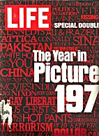 Life: The Year in Pictures 1971 The Year…
