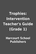 Trophies: Intervention Teacher's Guide…