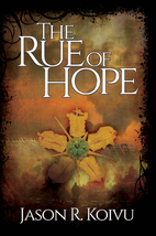 The Rue of Hope (Beyond Barlow) by Jason R.…