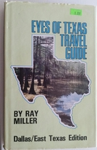 Eyes of Texas Travel Guide: Dallas/East…