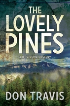 Lovely Pines (A BJ Vinson Mystery) by Don…