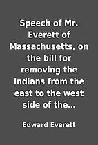 Speech of Mr. Everett of Massachusetts, on…