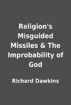 Religion's Misguided Missiles & The…