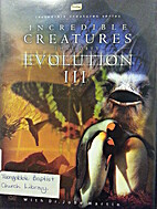 Incredible Creatures that Defy Evolution.…