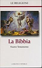 Le Religioni, La Bibbia, Nuovo Testamento,…
