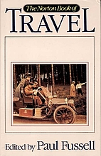 The Norton Book of Travel by Paul Fussell