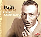 Lee Dorsey - Holy Cow!: The Very Best of Lee…