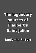 The legendary sources of Flaubert's…